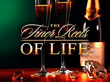 Игровой автомат The Finer Reels Of Life онлайн